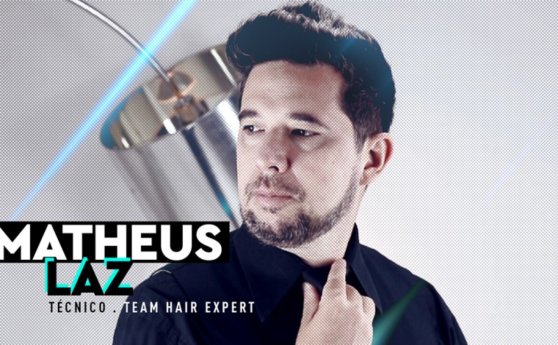 Matheus Laz - Team Hair Expert